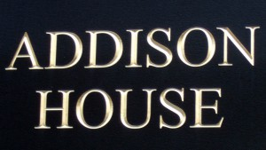 Addison House Sign board
