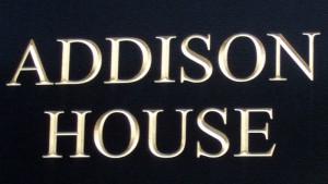 Addison House Sign board